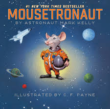 mousetronaut based on a partially true story paula wiseman