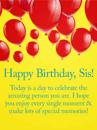 enjoy every single moment happy birthday wishes card for sister