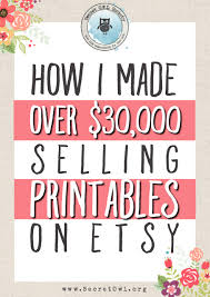 printable art business how i made over 30 000 selling printables on etsy etsy business