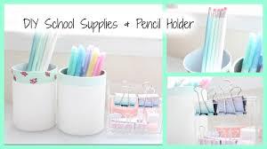 Pencil Holders For Desks by Diy Supplies U0026 Pencil Holder Youtube