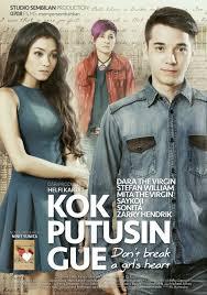 film indonesia terbaru indonesia 2015 kok putusin gue movie poster 1 of 3 imp awards