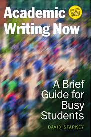 academic writing now a brief guide for busy students u2014with mla