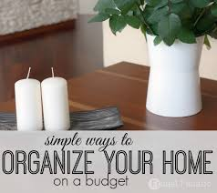 organize your home ways to organize your home on a budget frugal fanatic