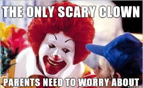 Scary Clown Meme - the scariest clown meme on imgur