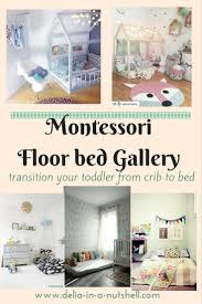 From Crib To Bed Montessori Floor Beds For Your Toddler Delia In A Nutshell