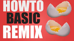 how to basic remix wtfbrahh youtube