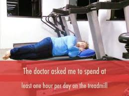 Treadmill Meme - doctor said spend time on treadmill funny meme funny memes