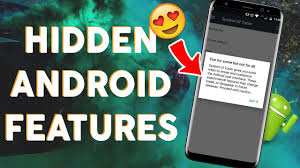 android secrets 8 amazing android secrets features