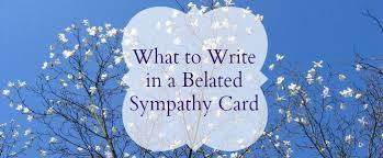 sympathy card wording belated sympathy card jpg