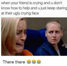 Ugly Cry Meme - 25 best memes about ugly crying faces ugly crying faces memes
