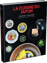 livre de cuisine japonaise la cuisine du japon un livre indispensable le temps des cerisiers