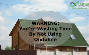 How To Re Roof A Shed With Onduline Corrugated Roofing Sheets by Why The Onduline Bitumen Sheet Is Perfect For You