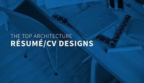 gallery of the top architecture résumé cv designs 2