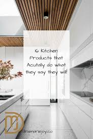 what is kitchen design 16 kitchen products that actually do what they say they will
