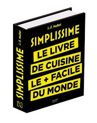 livre de cuisine facile telecharger simplissime le livre de cuisine le facile du monde