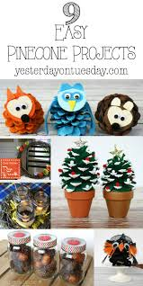 9 easy pinecone projects yesterday on tuesday