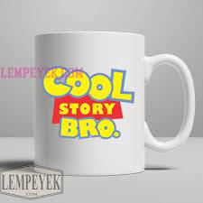 cool story bro toy story mug custom for mug coffee funny cup