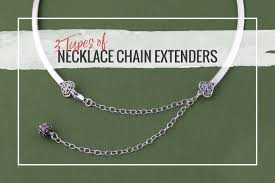 necklace chains types images 3 types of necklace chain extenders halstead jewelry blog jpg
