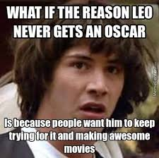 Leo Oscar Meme - leonardo memes novel updates forum