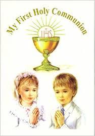 my communion my holy communion louis laravoire morrow 9780615396361