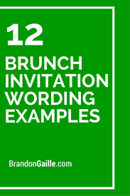 birthday brunch invitation wording 12 brunch invitation wording exles brunch invitations card