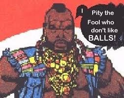 Mr T Meme - the ball report