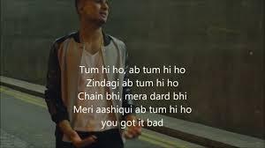 U Got It Bad Lyrics Arjun Tum Hi Ho Lyrics Bollywood Pinterest Songs