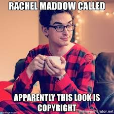 Meme Generator Copyright - rachel maddow called apparently this look is copyright obamacare