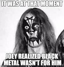 Black Metal Meme - black metal joke
