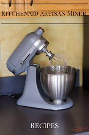 Kitchenaid Artisan Mixer by Kitchenaid Artisan Mixer Recipes To Get You Started In The Kitchen