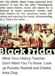 did you black friday stemmed from slavery it was the day