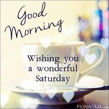 Saturday Morning Memes - good morning wishing you a wonderful saturday friends pinterest