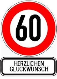 spr che zum 60 geburtstag sprüche zum 60 geburtstag