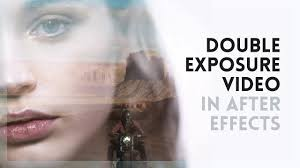 tutorial double exposure video double exposure video after effects tutorial youtube