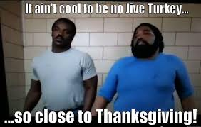 jive turkey quickmeme
