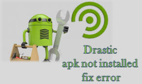 how to fix apk not installed working how to fix application not installed error for drastic apk