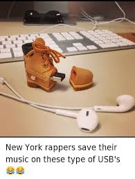 Ny Memes - new york rappers save their music on these type of usb s