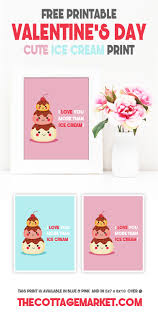 free printable valentine u0027s day cute ice cream print the cottage