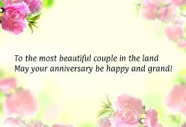 beautiful marriage wishes beautiful marriage anniversary quotes
