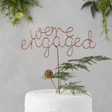 a and we re cake topper we re engaged cake topper by the letter loft notonthehighstreet