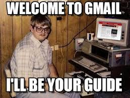 Internet Guide Meme - welcome to gmail internet guide meme on memegen