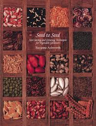 seed to seed seed saving and growing techniques for vegetable