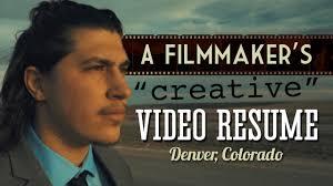 Video Resume Maker A Filmmaker U0027s Creative Video Resume Denver Co Youtube