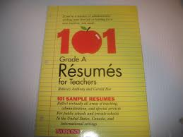 Samples Of Resume For Teachers by 101 Grade A Resumes For Teachers Rebecca Anthony Gerald Roe
