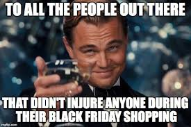 Black Friday Shopping Meme - black friday shopping imgflip