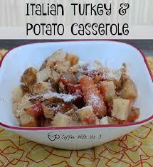italian turkey potato casserole coffee with us 3