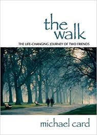 amazon com the life changing the walk michael card 9781572931930 amazon com books