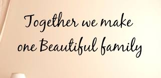 together we make one beautiful family 2 vinyl wall