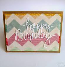 handmade happy birthday cards 28 images happy birthday card