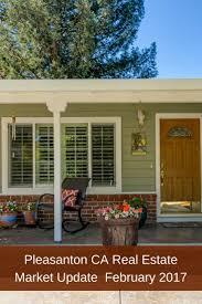 California Real Estate Market 10 Best Pleasanton Ca Real Estate Market Update February 2017